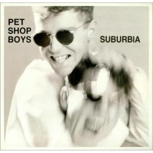 Suburbia-Pet-Shop-Boys